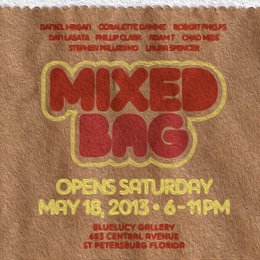 MIXED BAG opens MAY 18th at BLUELUCY